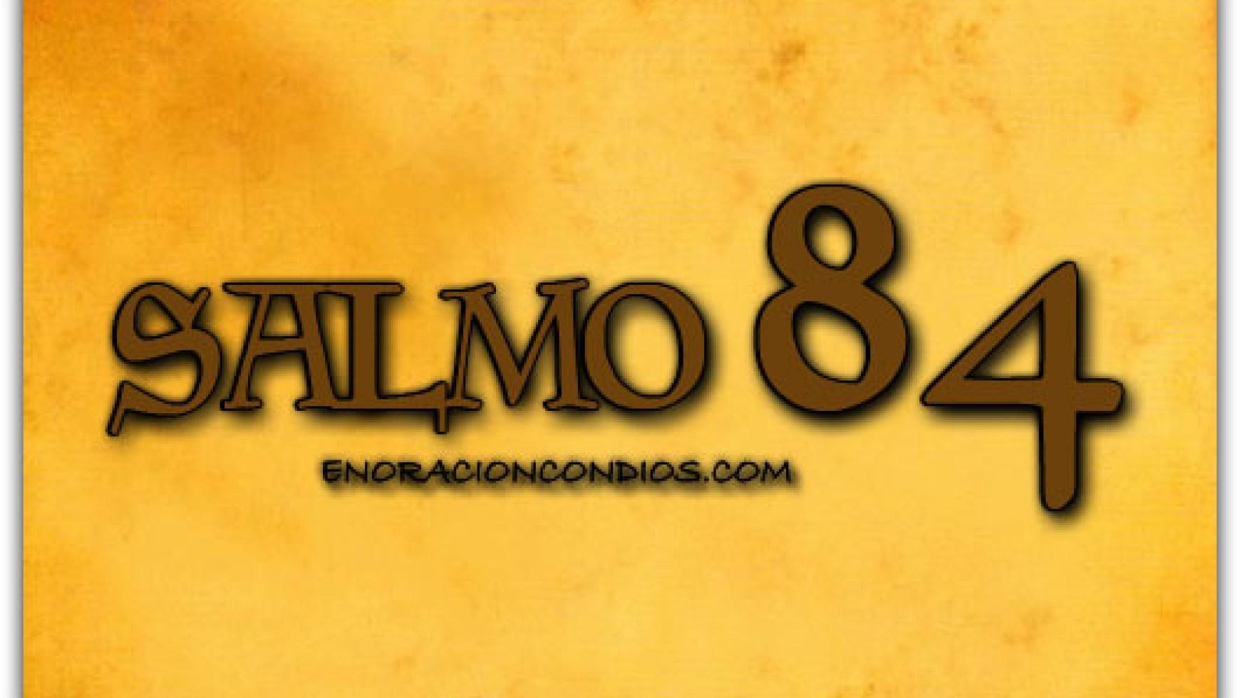 Predicacion: Salmo 84 (29/09/2013)
