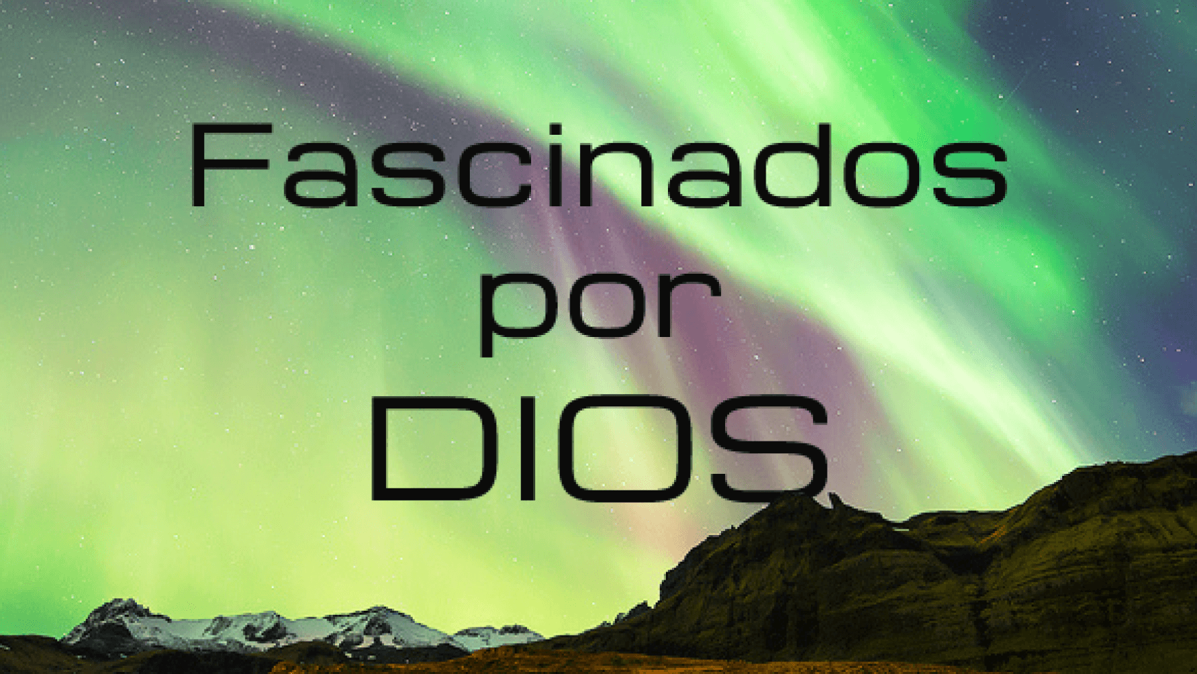 Predicacion: Fascinados por Jesus (06/07/2014)