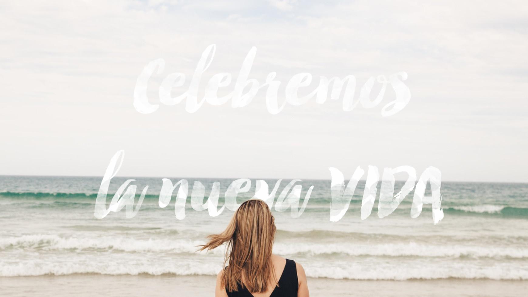 Predicacion: Celebremos la nueva vida (04/10/2015)