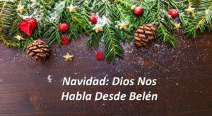 Navidad: Dios nos habla desde Belén